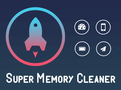 Super Memory Cleaner – RAM Booster & Cache Cleaner